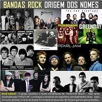Origem do nome de famosas bandas de rock