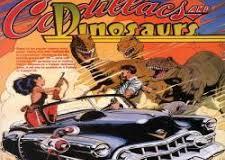 Você se lembra de Cadilacs and Dinosaurs