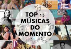 Top 15 músicas do momento