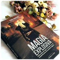 Resenha literária: Magia explosiva