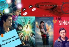5 livros que vão virar filme em 2018