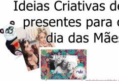 Ideias criativas de presentes para o dia das mães