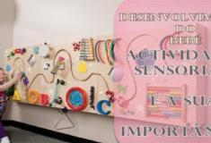 Actividades Sensoriais e a sua importância (Desenvolvimento Infantil)