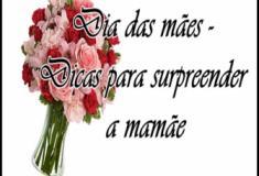 Dia das mães - dicas para surpreender as mamães