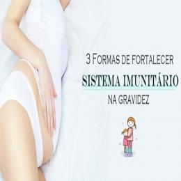 3 Formas de fortalecer o sistema imunitário na gravidez