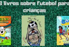 3 livros sobre futebol para crianças