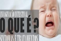 Invaginação. Conheça os riscos para o seu bebê, causas e tratamentos