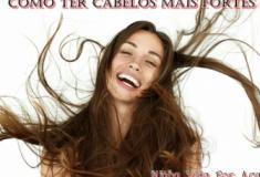 Como ter cabelos mais fortes