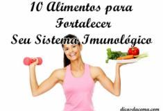 Dez alimentos que fortalecem o sistema imunológico