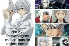 TOP 7 - Personagens de anime com cabelo grisalho