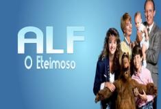 ALF o ETeimoso - Estreou na Rede Globo em 1987, aos domingos no horário do almoço.
