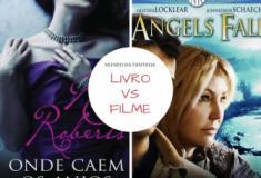 Livro vs filme: Onde Caem os Anjos de Nora Roberts