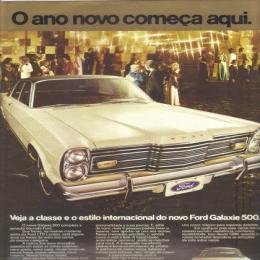 Ford Galaxie -  Para muitos, foi o melhor carro já fabricado no Brasil.