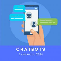 ChatBots tendência para atendimento 2018
