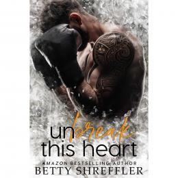 Resenha: Unbreak This Heart