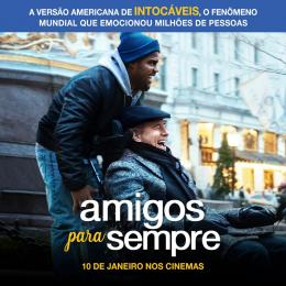 Amigos para Sempre, versão americana de Os Intocáveis ganha trailer e cartaz