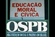 Educação Moral e Cívica e OSPB -  Entraram na disciplina na curricular escolar em 1940.