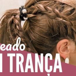 Tutorial: penteado com trança para várias ocasiões