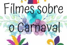 Filmes sobre o Carnaval