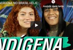 Vídeos para assistir no dia do Índio