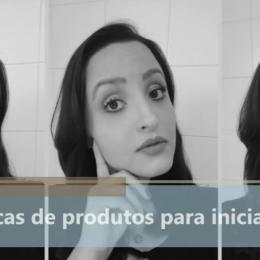 Maquiagem: Dicas de produtos para iniciantes