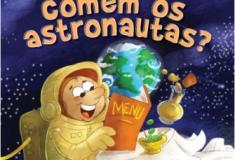 Alimentação dos astronautas inspira livro para crianças