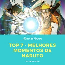 TOP 7 - Momentos mais emocionantes de Naruto