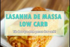 Receita da melhor lasanha de massa low carb