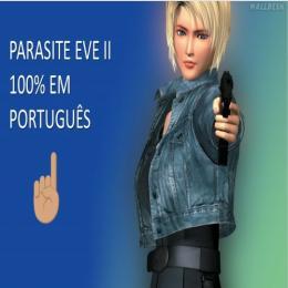 Game parasite eve II totalmente em português