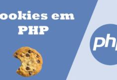 Criando cookies no PHP
