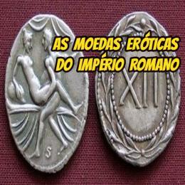 As moedas eróticas do Império Romano
