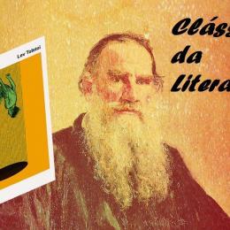 A Morte de Ivan Ilitch, um dos maiores clássicos da literatura