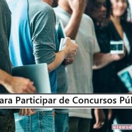 Dicas para participar de concursos públicos