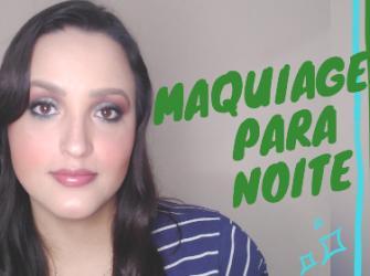 Maquiagem para noite - Iniciantes