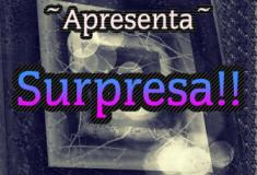 Poema: Surpresa!!