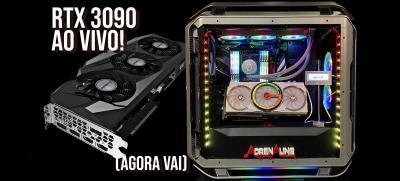 Testando AO VIVO a RTX 3090: testamos o que quiserem ver!